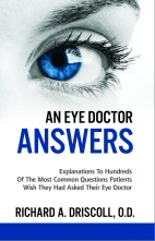 An Eye Doctor Answers by Dr. Richard Driscoll Colleyville eye doctor
